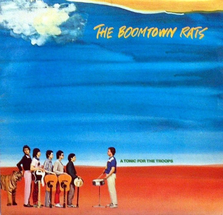 THE BOOMTOWN RATS  A TONIC FOR THE TROOPS  VINYL L.P.