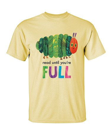 Look at this #zulilyfind! Yellow Eric Carle 'Read Until You're Full' Tee - Adult #zulilyfinds