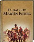 El Gaucho Martín Fierro. José Hernández. http://www.ellibrototal.com/ltotal/?t=1&d=3693_3805_1_1_3693 El Libro Total.