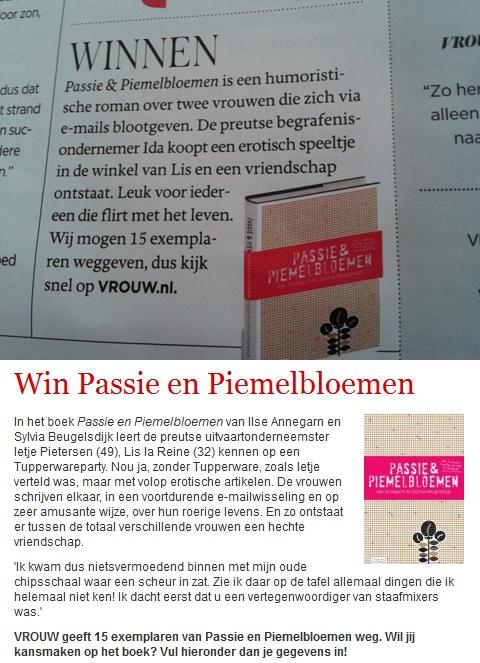 Op 10 augustus 2012 stond een winactie in VROUW (De Telegraaf).