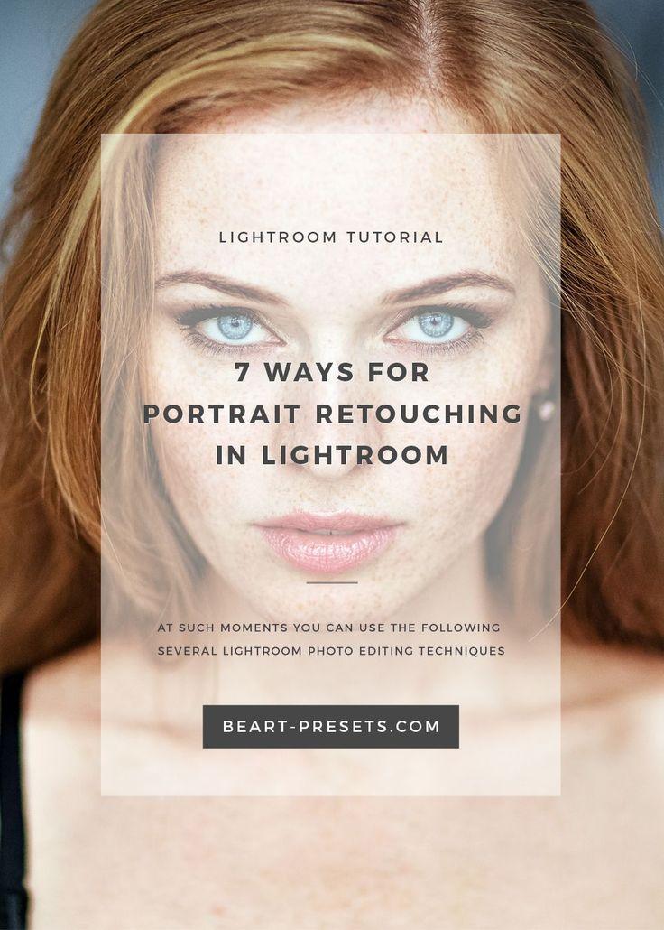 7 WAYS FOR FAST PORTRAIT RETOUCHING IN LIGHTROOM www.BeArt-presets.com