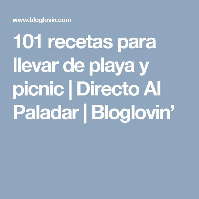 101 recetas para llevar de playa y picnic | Directo Al Paladar | Bloglovin'