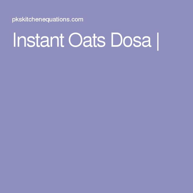 Instant Oats Dosa |