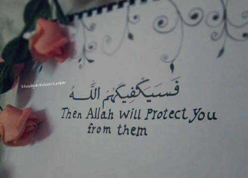 Then Allah will protect you from them.