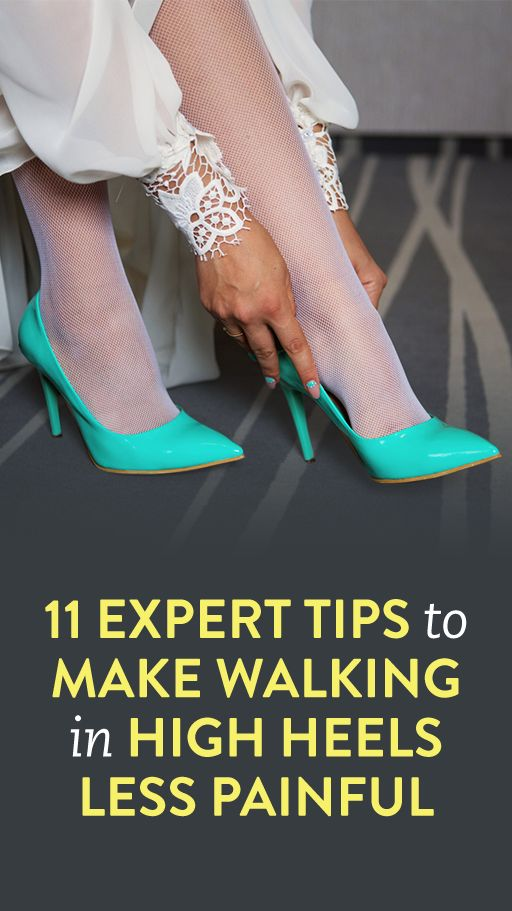 11 Expert Tips To Make Walking In High Heels Less Painful
