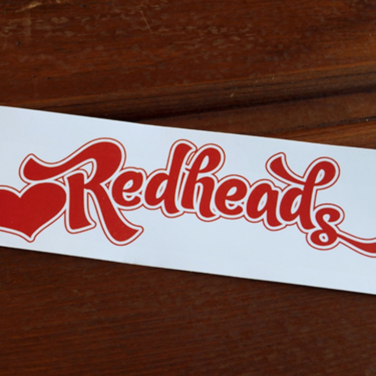 This little bumper sticker is good for any ginger tressed lasses or lads or