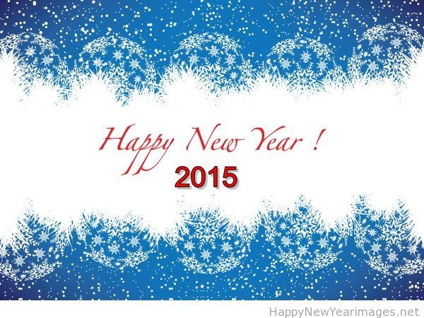 happy new years pictures 2015 | ... 2015 new year card 2015 christian happy new year quotes 2015 writeen