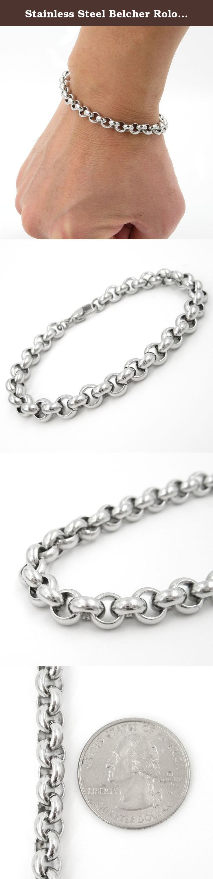 Stainless Steel Belcher Rolo Chain Men Bracelet 7mm 7inch. One stainless steel men bracelet. Sturdy rolo chain link design, lobster clasp. Links 7mm wide, different length available. Comes with a gift bag. ** The coin in the picture is a US quarter dollar for size reference only and not included.