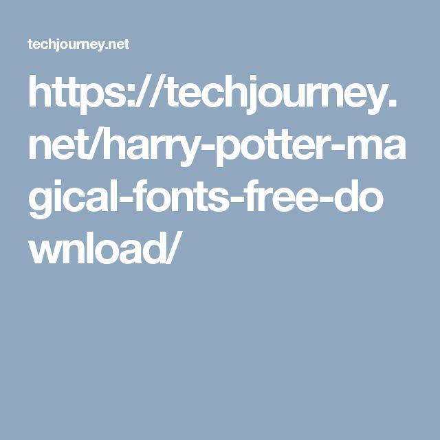 https://techjourney.net/harry-potter-magical-fonts-free-download/