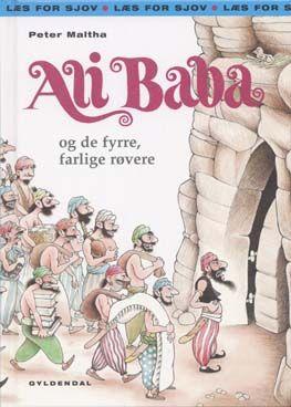 Gyldendal Tema: Ali Baba og de fyrre, farlige røvere