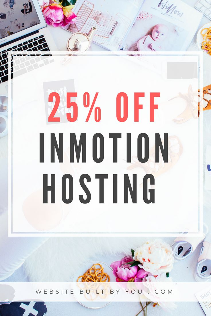 Get 25% off Inmotion hosting TODAY! Get the best value hosting for your blog and create your own website for only $5.99 a month. No hosting platform compares for less than $10