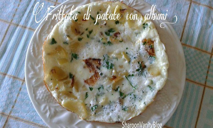 "fritta di patate con albumi d'uovo di "" Sharoonvanityblog "" #omelette #frittata #bianchiduovo #whiteggs #eggs #patatoes #patate #recipe #ricetta #sharoondoumbia #sharoonvanityblog"