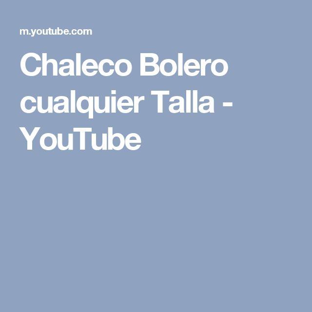 Chaleco Bolero cualquier Talla - YouTube
