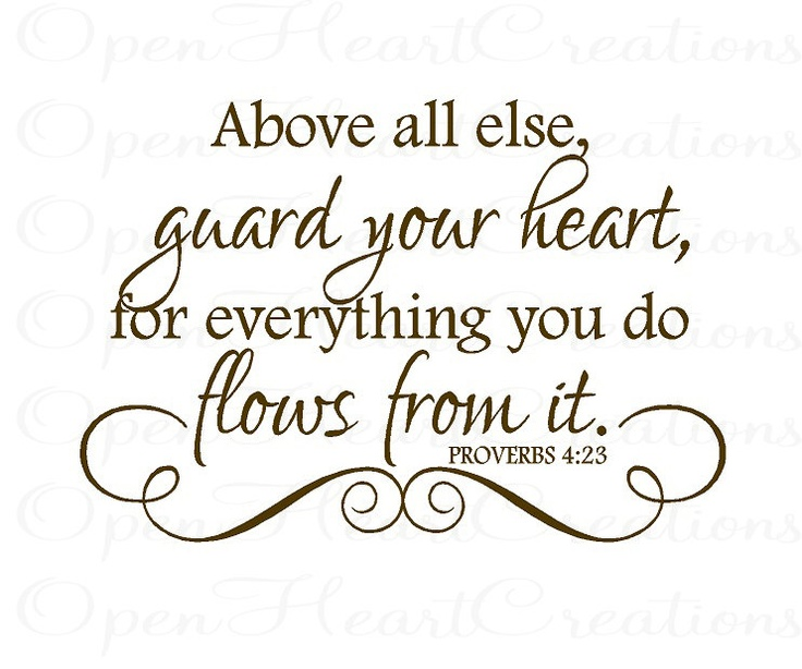 Proverbs 4:23 - Our life is affected and driven by our heart. Either our spirit or soul drives our heart - which one determines our path for God or Evil
