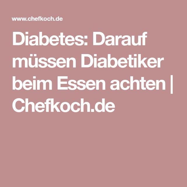 Diabetes: Darauf müssen Diabetiker beim Essen achten | Chefkoch.de