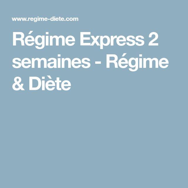 Régime Express 2 semaines - Régime & Diète