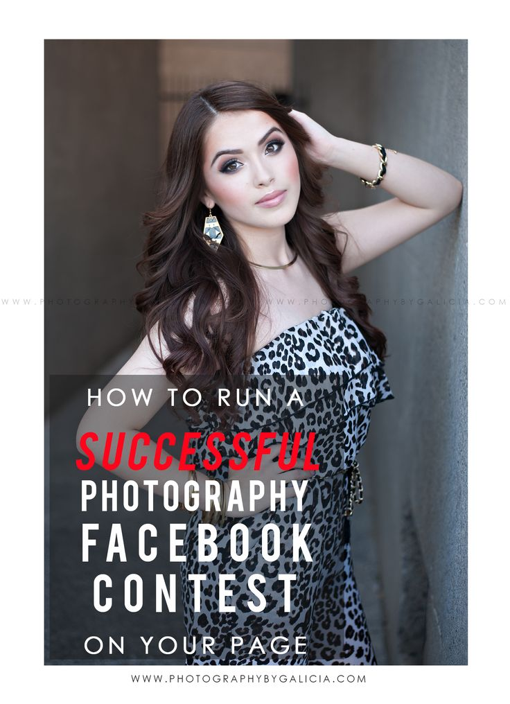 How to run a SUCCESSFUL Photography FACEBOOK contest for High School Senior Photographers.