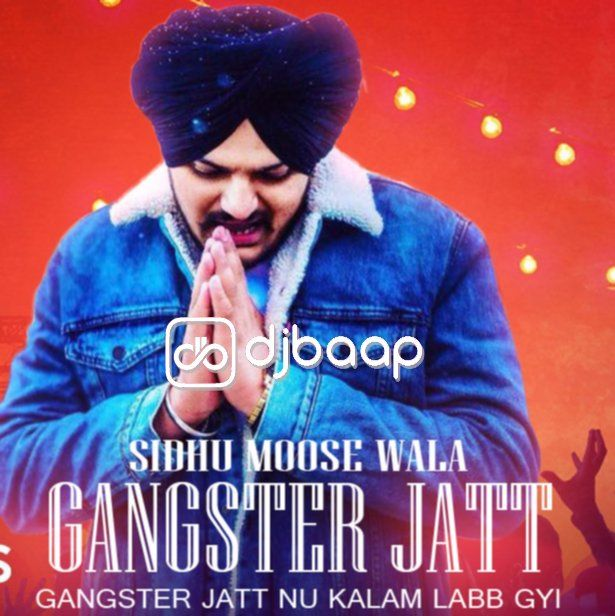 Gangster Jatt mp3 song belongs new punjabi songs, Gangster