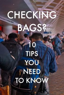From how you book your flight to how you pack, these tips will help you have a better experience when checking your bags. http://solotravelerblog.com/checked-baggage-tips/