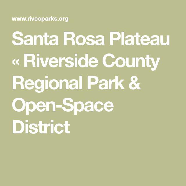 Santa Rosa Plateau « Riverside County Regional Park & Open-Space District