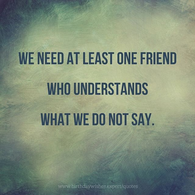 1384 Best Quotes Images On Pinterest: Quotes About Friendship To Help You Discover Another Self