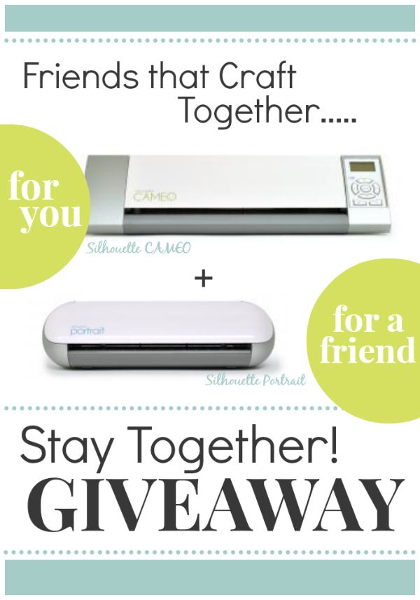 HAPPY NEW YEAR!! You are NOT going to believe what we are giving away today….. a Silhouette Cameo AND a Silhouette Portrait!Woot Woot!! {happy dance!} That means one for you and one for a friend! {total retail value $600}I can't think of a bett