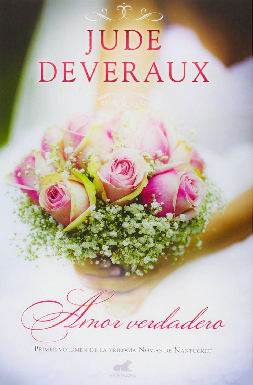 Amor Verdadero || True Love Editorial: Ediciones B / Vergara » Publicación: 4 Febrero 2015 ISBN: 9788415420...