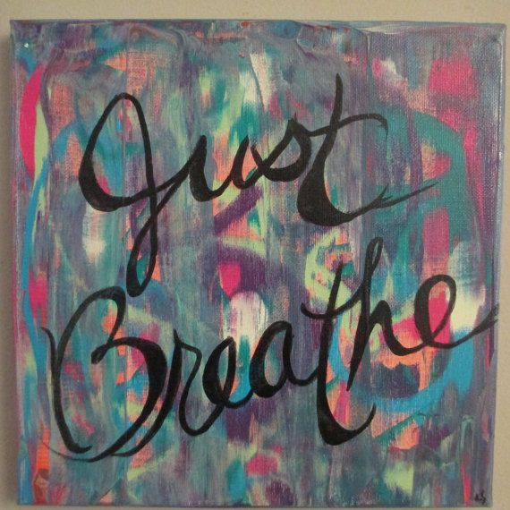 Just Breathe, Yoga quote, Yoga painting, wall art, wall hanging, colorful art, word art, Yoga studio decor, Yoga gifts, inspirational quote