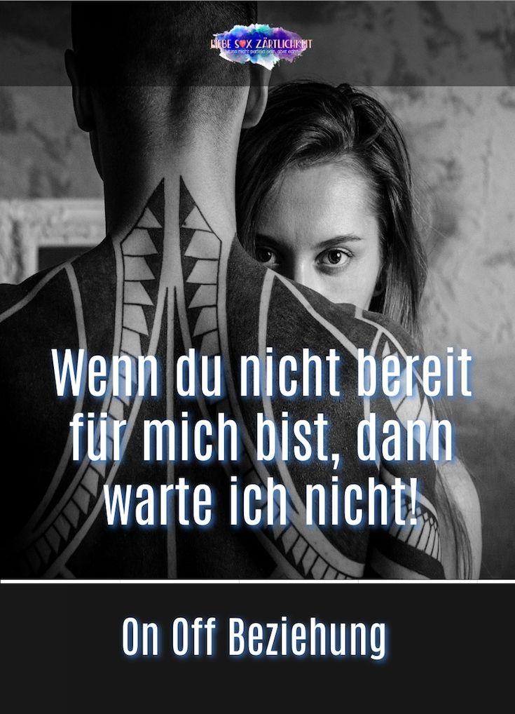 Pin Von Daniela De Auf Sprüche Beziehung On Off Beziehung