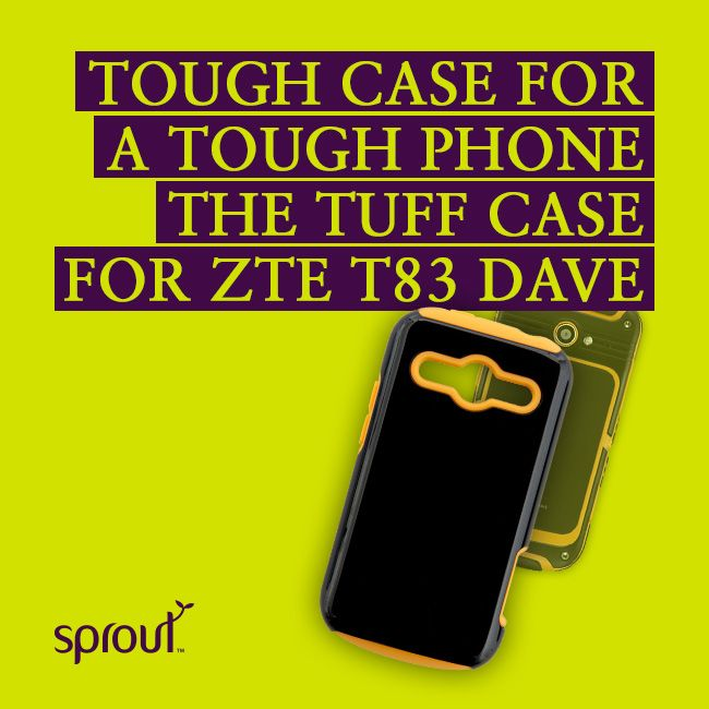 Case for the ZTE T83 Dave smartphone is a Tuff case for a tough phone ...