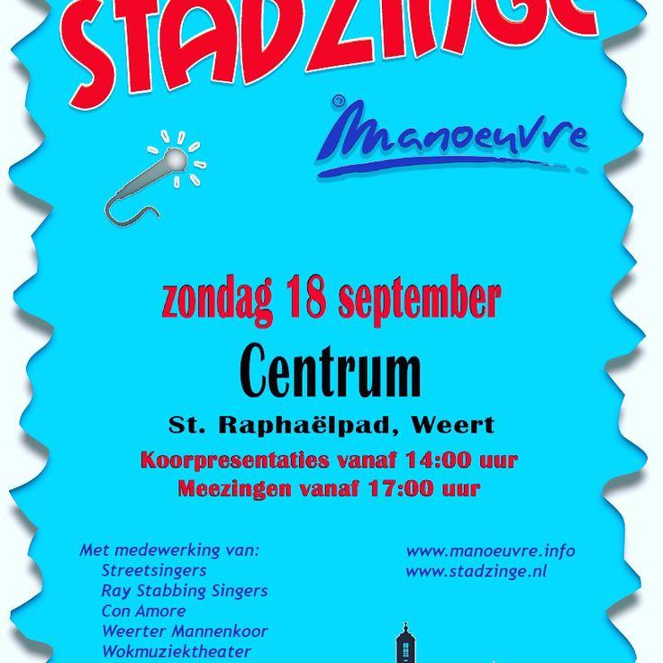 Stadzinge 2016 op 18 September nabij theater De Huiskamer aan het Raphaelpad in Weert. Vanaf 1400 bent u van harte welkom