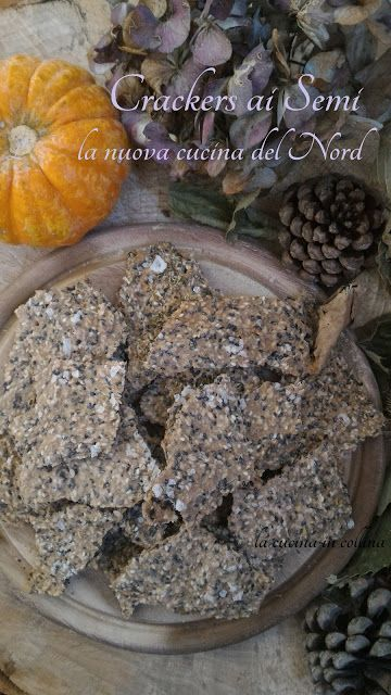 la cucina in collina: Crackers ai semi