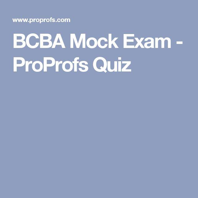 BCBA Mock Exam - ProProfs Quiz