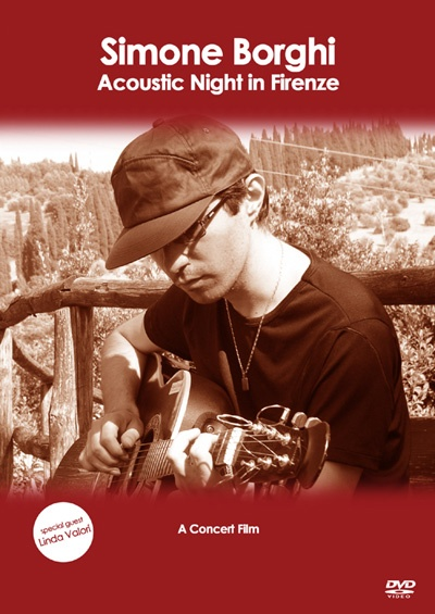 """""""Acoustic Night In Firenze - A concert film"""" by Simone Borghi - Credits: Live Recording, Mixing - Release Year: 2010"""