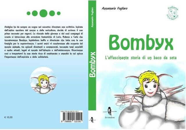 Libro. Bombyx. L'affascinante storia di un baco da seta