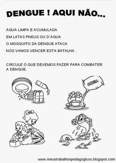 Atividades contra a dengue na educação infantil, sãoexercícioste interpretação, labirinto, sintomas,tratamento o que fazer para evitar o ...