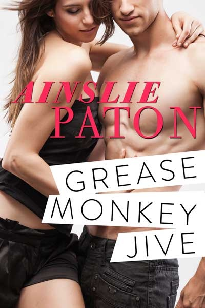 Women in ePublishing - Grease Monkey by Ainslie Paton