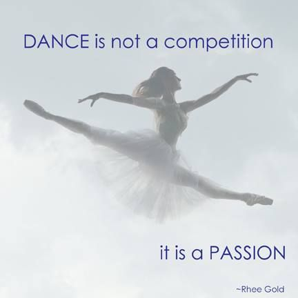 dance is not a competition. It's a passion! #passion #dance #lovedance #capezio