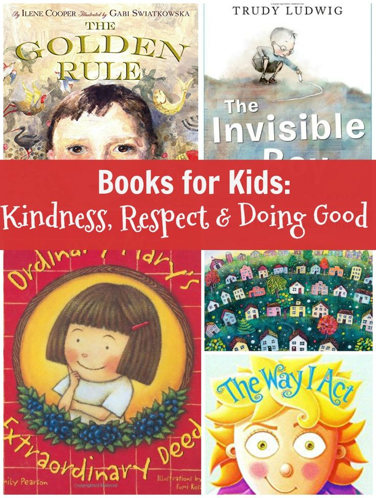 Books about Kindness, respect and doing good - books for children about being kind