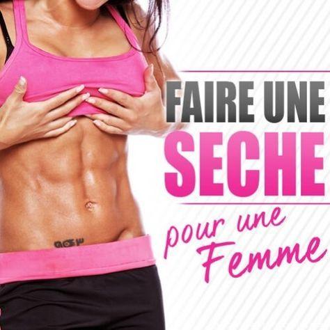 FAIRE UNE SECHE POUR UNE FEMME