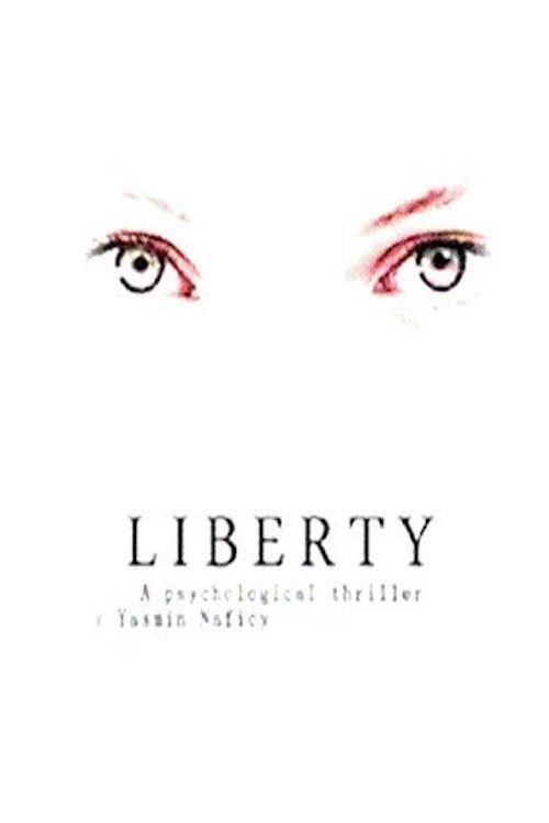 Watch Liberty (2017) Full Movie Online Free