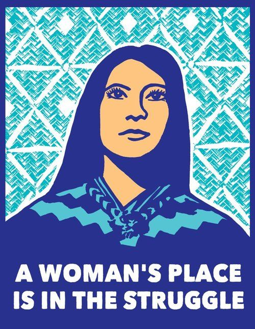A woman's place is in the struggle. Art by Melanie Cervantes. #socialjustice #feminism