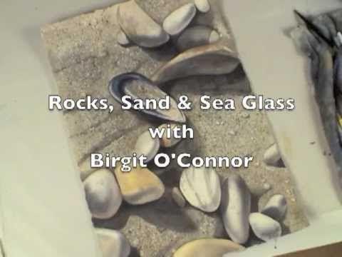 Watercolor with Birgit O'Connor Rocks, Sand & Sea Glass - DVD trailer