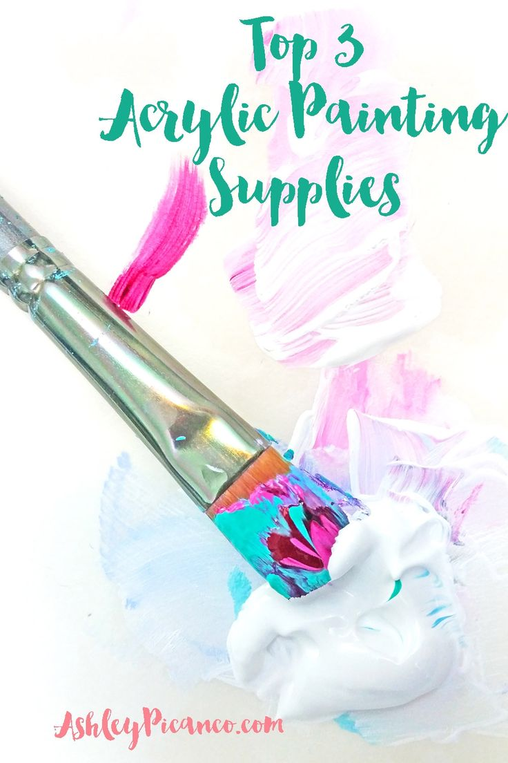Top 3 Acrylic Painting Supplies! Good post to save money on acrylic painting supplies by just buying these 3! #painting