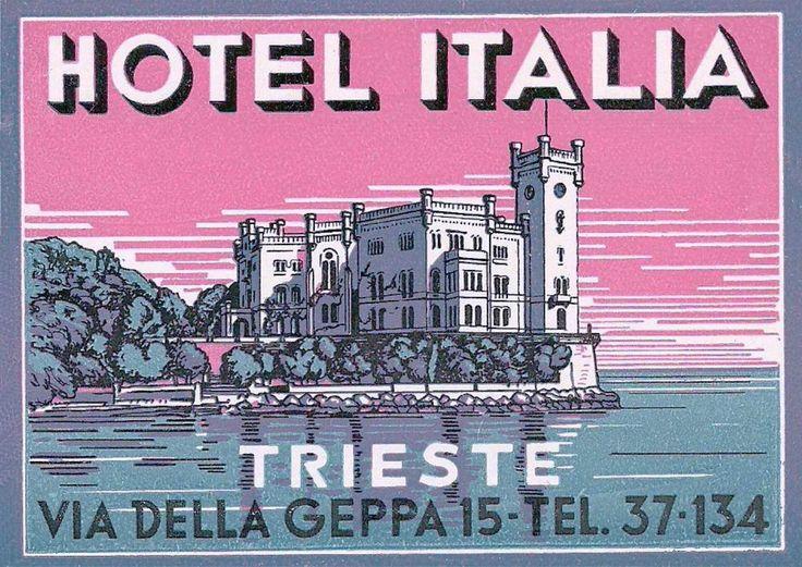 https://flic.kr/p/qruMUG | Trieste Hotel Italia | Luggage Label, Etichette Bagaglio, Trieste.