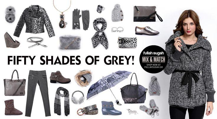 Mix & Match   Fifty shades of grey!   http://fullahsugah.gr/ #MixAndMatch #FullahSugah