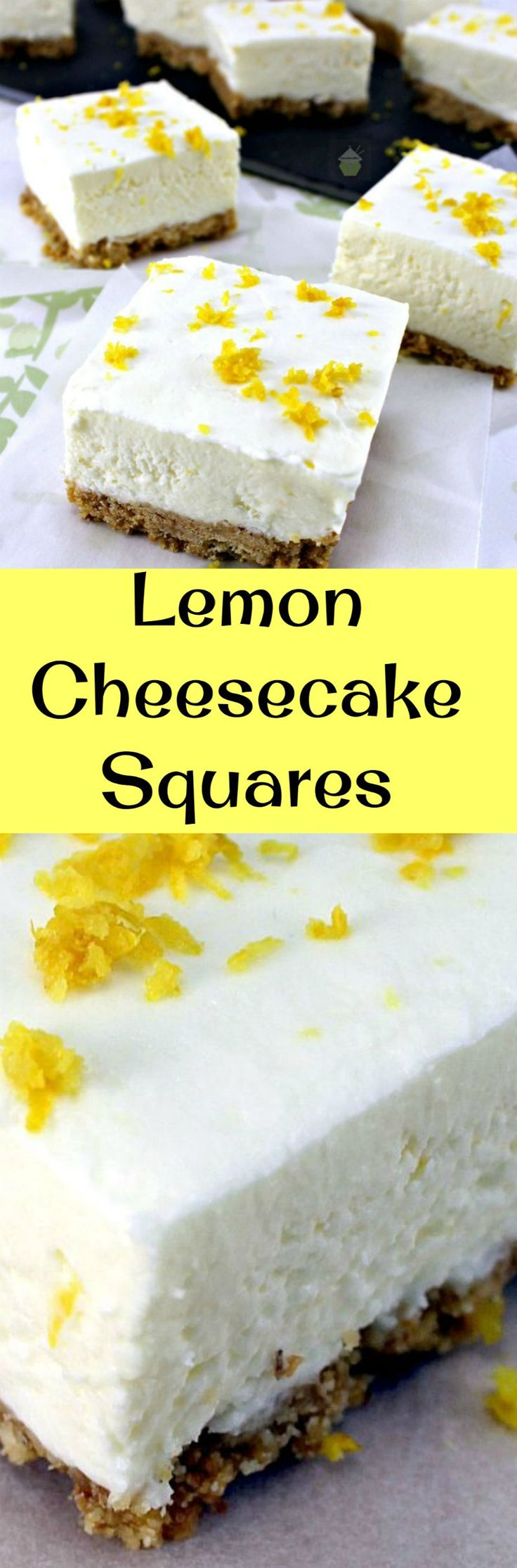 Lemon Cheesecake Squares. A very easy, no bake recipe with ...
