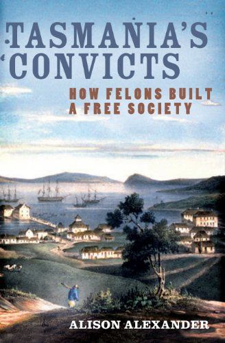 To the convicts arriving in Van Diemen's Land, it must have felt as though they'd been sent to the very ends of the earth. In Tasmania's Convicts, Alison Alexander tells the history of the men and women transported to what became one of Britain's most notorious convict colonies. Image credit: Alison Alexander #convictism #tasmania