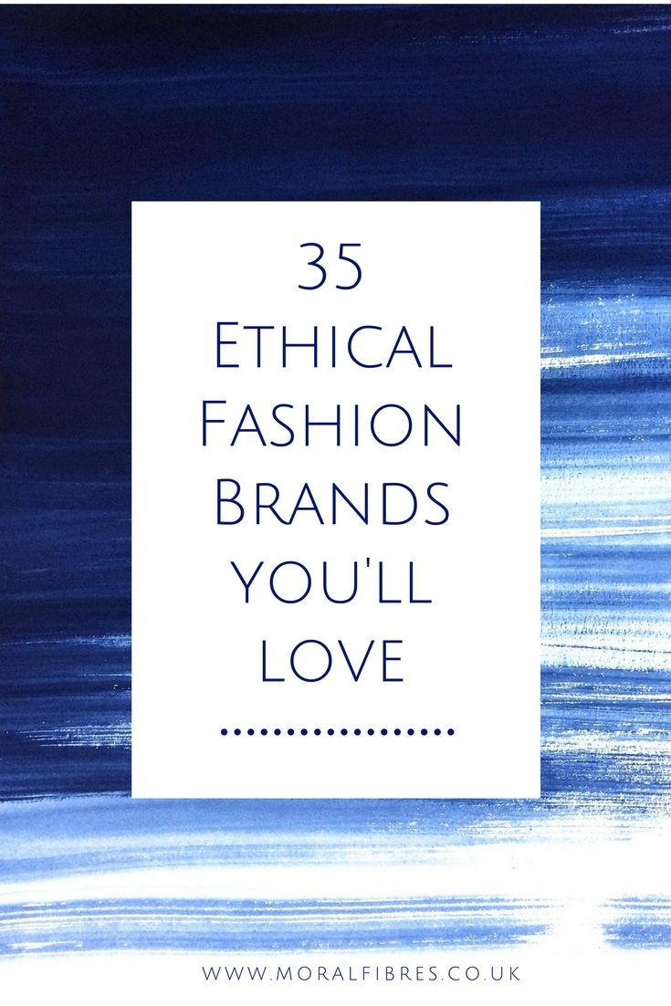 Perplexed by ethical shopping? Here's a guide to 35 hip and fashionable sustainable, fair trade and ethical clothing brands you'll love. Who needs fast fashion?