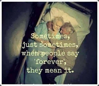 """Sometimes, just sometimes, when people say """"forever"""", they mean it."""